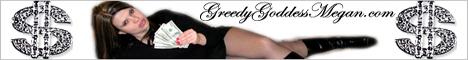 $$$ Greedy Goddess Megan $$$